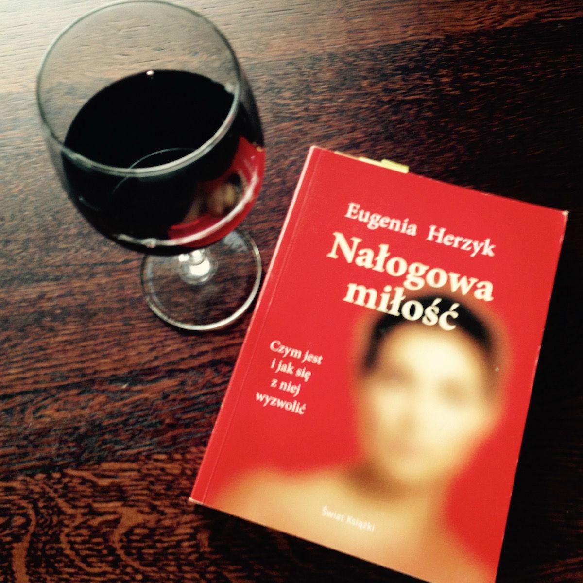 Książka autorki Eugenii Herzyk Nałogowa miłość