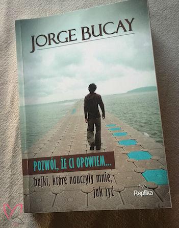 Książka Jorge Bucay Pozwól, że ci opowiem Psychoterapia Gestalt