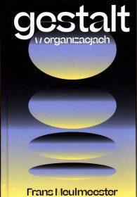 Gestalt w organizacji